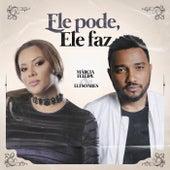 Ele Pode, Ele Faz (Conexão Gospel) von Eli Soares