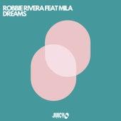 Dreams von Robbie Rivera