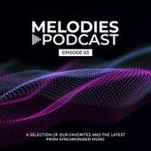Synchronized Melodies - Episode 03 by Synchronized Music Radio