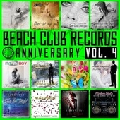 Beach Club Records Anniversary, Vol. 4 by Various Artists