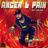 Anger & Pain von Dot Luciano