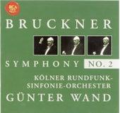 Bruckner: Symphony No. 2 by Günter Wand