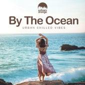 By the Ocean: Urban Chilled Vibes de Urban Orange