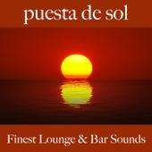 Puesta de Sol: Finest Lounge & Bar Sounds by ALLTID