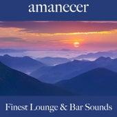 Amanecer: Finest Lounge & Bar Sounds by ALLTID