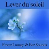 Lever du soleil: finest lounge & bar sounds by ALLTID