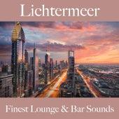 Lichtermeer: Finest Lounge & Bar Sounds by ALLTID