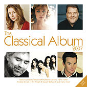 The Classical Album 2007 by Various Artists