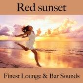 Red Sunset: Finest Lounge & Bar Sounds by ALLTID