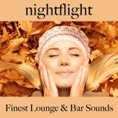 Nightflight: Finest Lounge & Bar Sounds by ALLTID