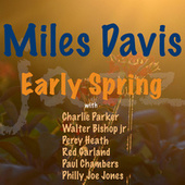 Early Spring by Miles Davis