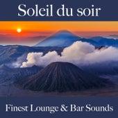 Soleil du soir: finest lounge & bar sounds by ALLTID