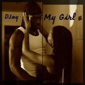 My Girl by Djay