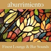 Aburrimiento: Finest Lounge & Bar Sounds by ALLTID