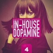 In-House Dopamine, Vol. 4 de Various Artists