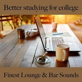 Better Studying for College: Finest Lounge & Bar Sounds by ALLTID