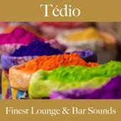 Tédio: Finest Lounge & Bar Sounds by ALLTID