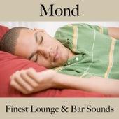 Mond: Finest Lounge & Bar Sounds by ALLTID