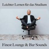 Leichter Lernen Für Das Studium: Finest Lounge & Bar Sounds by ALLTID