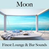 Moon: Finest Lounge & Bar Sounds by ALLTID