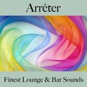 Arrêter: finest lounge & bar sounds by ALLTID