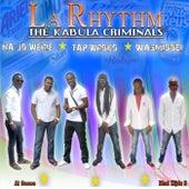 The Kabula Criminals de The Rhythm