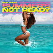Summer's Not Ready (feat. INNA and Timmy Trumpet) by Flo Rida