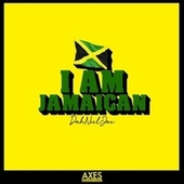 I Am Jamaican by DahNiel-Jae