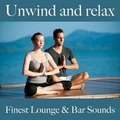 Unwind and Relax: Finest Lounge & Bar Sounds by ALLTID