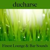 Ducharse: Finest Lounge & Bar Sounds by ALLTID