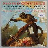 Mondonville: 6 Sonates Op.3 de Les Musiciens du Louvre