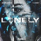 Lonely by 2Hounds