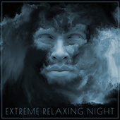 Extreme Relaxing Night: Sleep Music 2021, Fight Insomnia, Stress Relief by Peaceful Sleep Music Collection