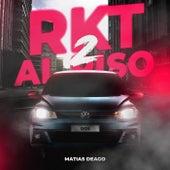 RKT AL PISO 2 (Remix) by Matias Deago