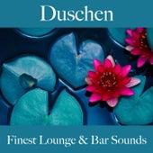 Duschen: Finest Lounge & Bar Sounds by ALLTID