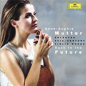 Back to the Future by Anne-Sophie Mutter