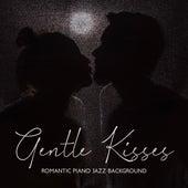 Gentle Kisses: Romantic Piano Jazz Background by Piano Jazz Background Music Masters