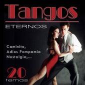 Tangos Eternos 20 Temas by Various Artists
