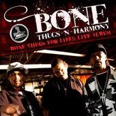 Bone Thugs for Life Live! de Bone Thugs-N-Harmony
