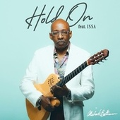 Hold On (feat. Issa) by Michael Boothman