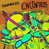 Encontros by Fernando Boi