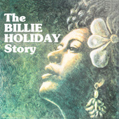 The Billie Holiday Story by Billie Holiday