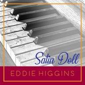 Satin Dolll de Eddie Higgins