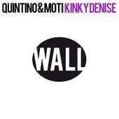 Kinky Denise von Quintino
