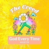 God Every Time (G.E.T) by Creed