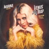 Venus Fly Trap (Blossom Remix) by MARINA