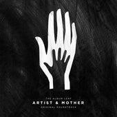 Artist & Mother (Original Motion Picture Soundtrack) von The Album Leaf