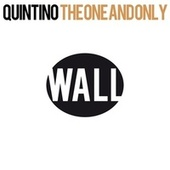 The One And Only by Quintino