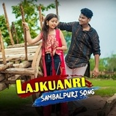 Lajkuanri by Bijay Anand Sahu