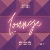 Electronic Lounge Collection, Vol. 1 de Various Artists